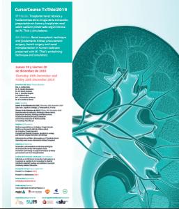 2019, 19 y 20 de diciembre. Curso de Trasplante renal /Thiel. 8ª ed. @ Madrid: dia 19 sede AEU y dia 20 UAM/Facultad de Medicina.